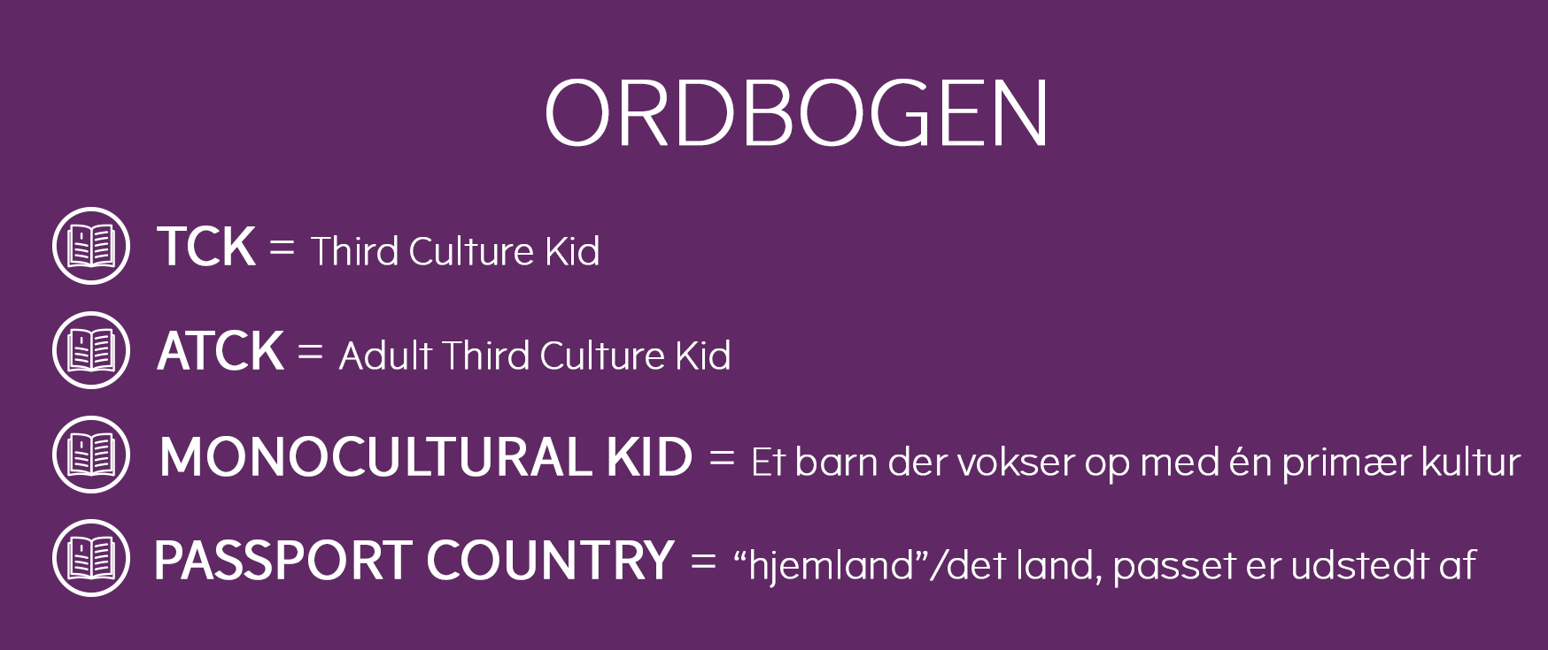 third culture kids (TCK) ordbogen